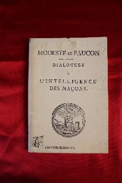 Album FRANC-MAçONNERIE MODESTE et FAUCON DIALOGUES A L'INTELLIGENCE DES MAçONS