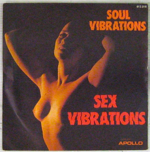 SOUYL VIBRATIONS - Sex Vibrations/Organ Vibrations - 7inch (SP)