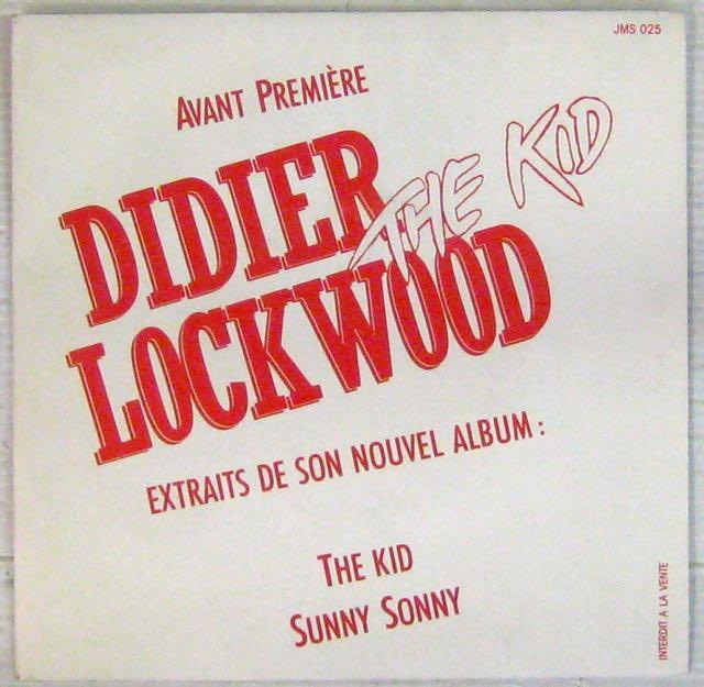LOCKWOOD DIDIER - The Kid/Sunny Sonny - 7inch (SP)