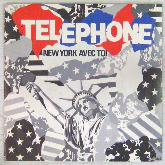 TÉLÉPHONE - New York avec toi - 7inch (SP)