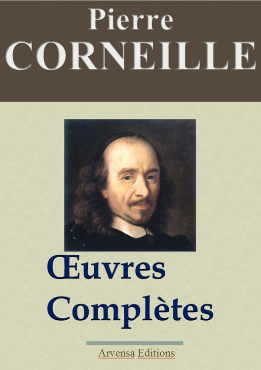 Corneille - Oeuvres Complètes