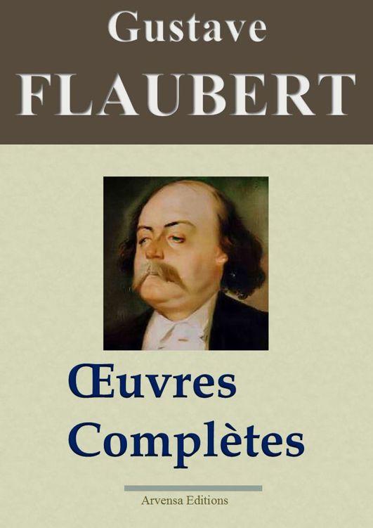 Flaubert - Oeuvres Complètes