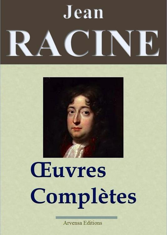 Racine - Oeuvres Complètes