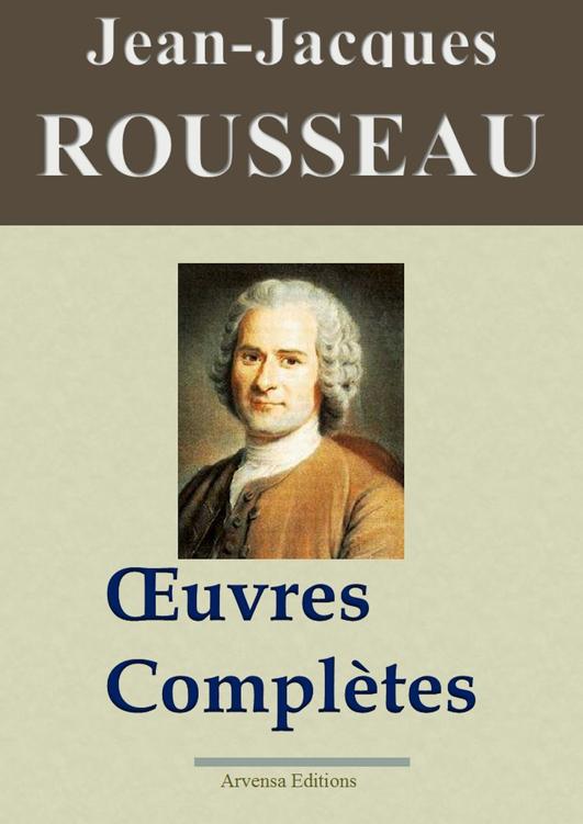 Rousseau - Oeuvres Complètes
