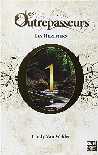 Cindy Van Wilder - Les outrepasseurs (3 tomes) 16021902320017142713987361