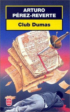 Le Club Dumas ou l'ombre de Richelieu - Arturo Perez-Reverte