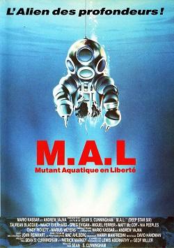 LA BANDE-ANNONCE : M.A.L. : MUTANT AQUATIQUE EN LIBERTÉ (1989)  dans CINÉMA 16031206493815263614051687