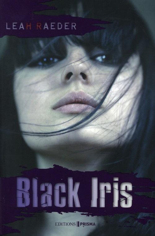Black Iris - Leah Raeder (2016)