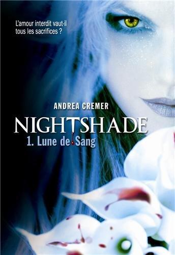 Nightshade T1 Lune de sang - Andréa Cremer