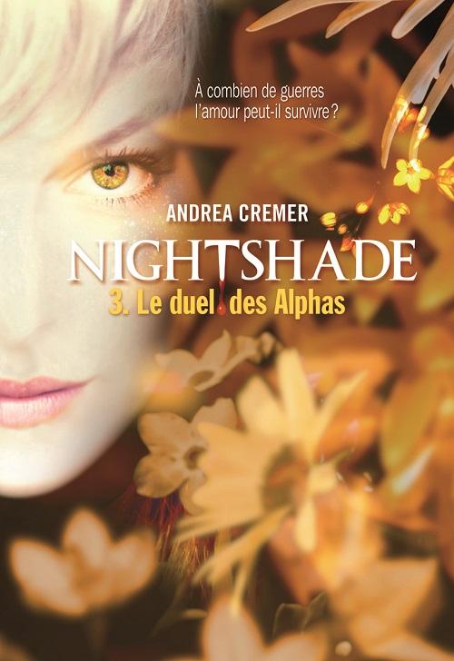 Nightshade T3 Le duel des alphas - Andréa Cremer