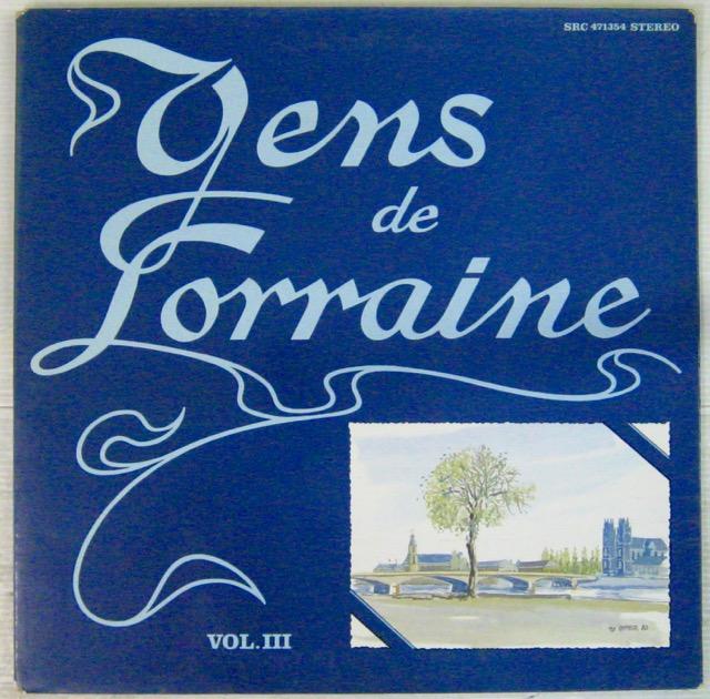 Gens de Lorraine Volume III