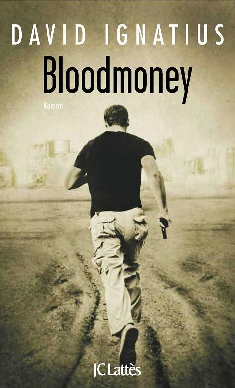 Bloodmoney - David Ignatius