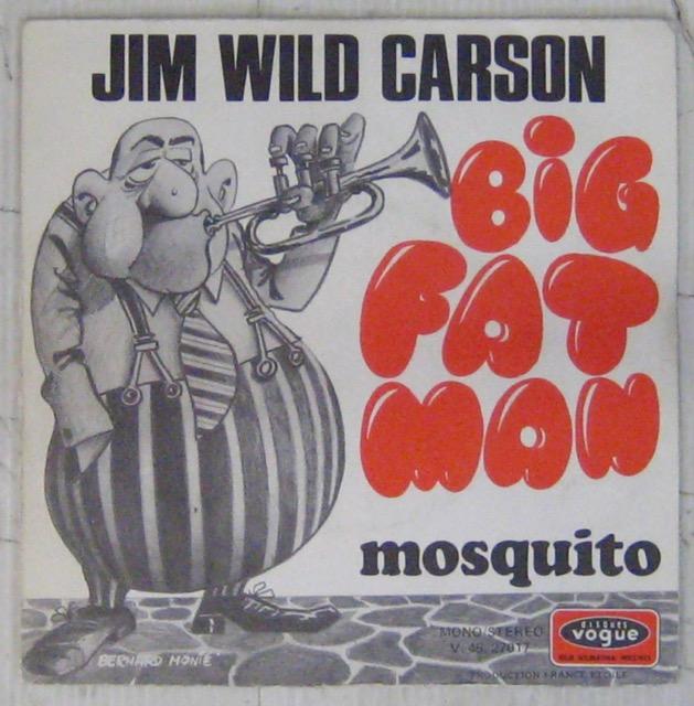 JIM WILD CARSON - Big Fat Man - 7inch (SP)