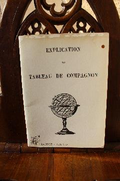 Album FRANC-MAçONNERIE EXPLICATION TABLEAU DE COMPAGNON LES AMIS TRIOMPHANTS OR PARIS