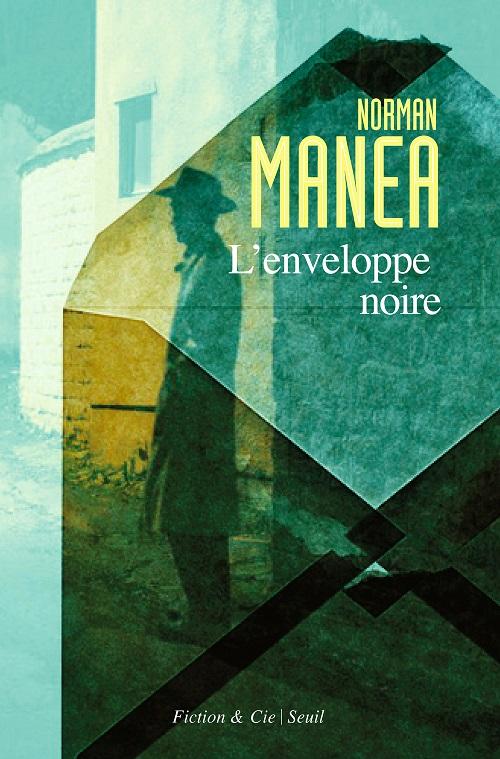 L'enveloppe noire - Norman Manea