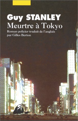 Meurtre a Tokyo - Stanley Guy