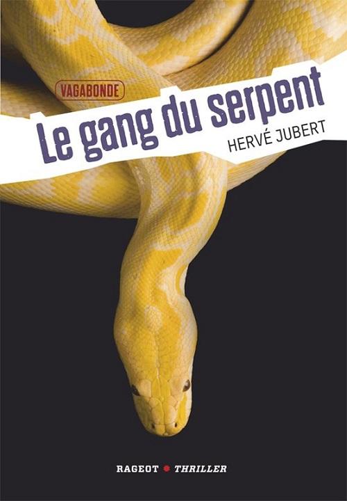 Vagabonde T2 - Le gang du serpent - Herve Jubert
