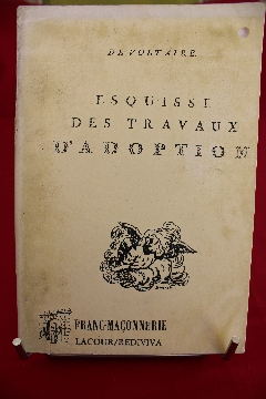 Album FRANC-MAçONNERIE R.: L.: LA CANDEUR Or.: Paris ESQUISSE DES TRAVAUX D'ADOPTION