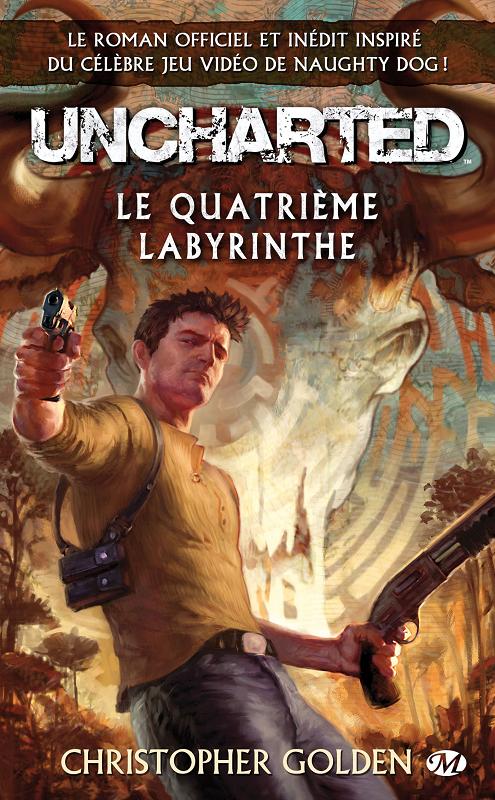 Uncharted - Le Quatrieme Labyrinthe