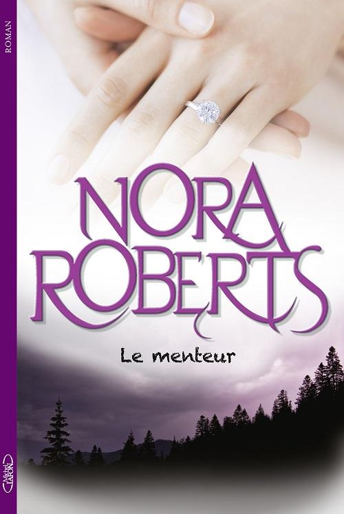 Le menteur - Nora Roberts (2016)