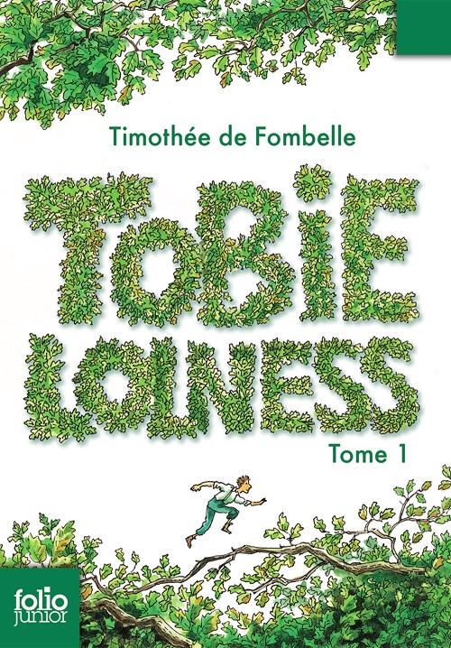 Tobie Lolness T1 - La vie suspendue -Timothée de Fombelle