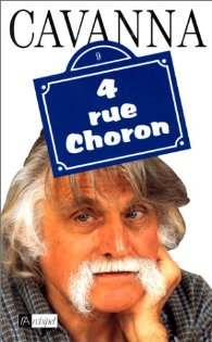 Francois Cavanna - 4 rue Choron -