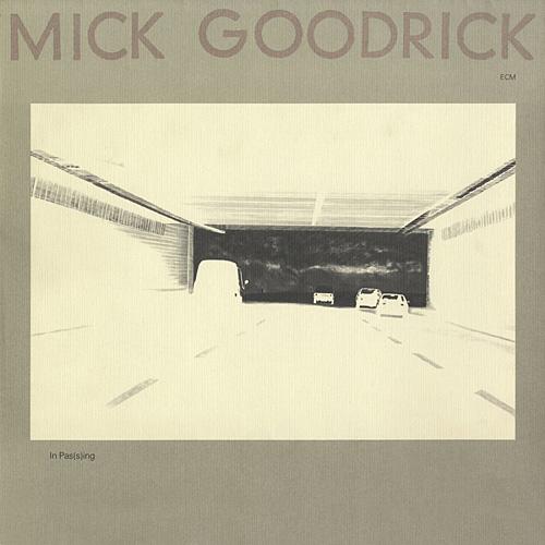 Mick Goodrick In Passing
