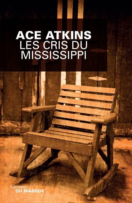 Les cris du Mississippi - Ace Atkins