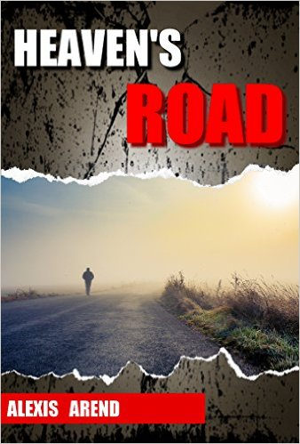 Heaven's Road - Alexis Arend