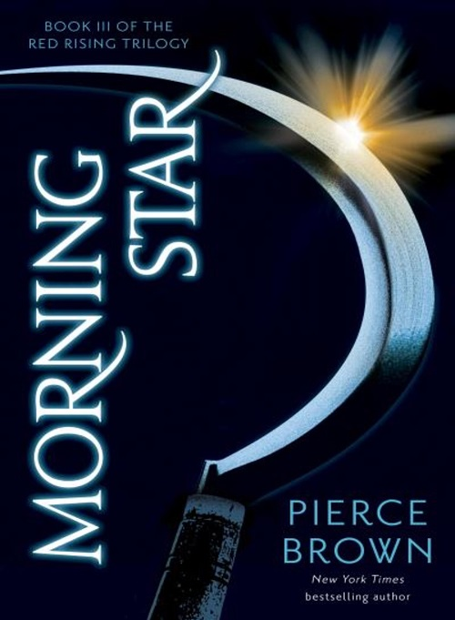 Red Rising, Tome 3: Morning Star - Pierce Brown