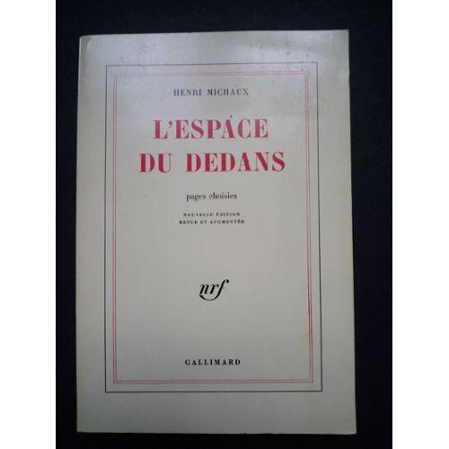 Henri Michaux - L'espace du dedans
