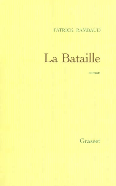 Patrick Rambaud - La bataille