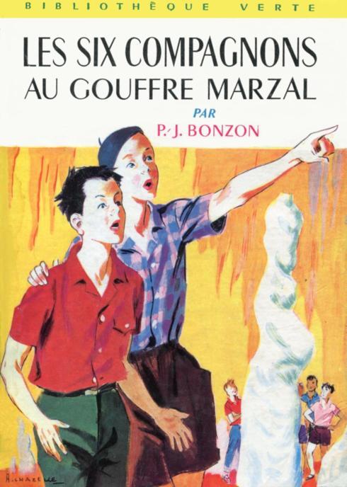 Les Six Compagnons - T04 - Les Six Compagnons au gouffre Marzal