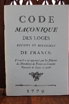 Album CODE MAçONNIQUE DES LOGES REUNIES ET RECTIFIEES DE FRANCE CONVENT DE LYON 5779