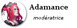 Adamance, modératrice
