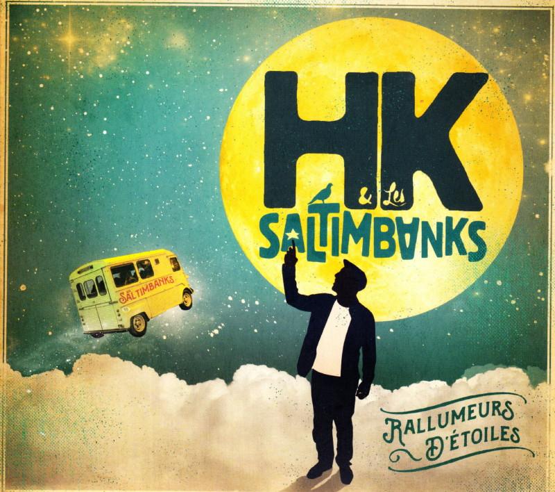 "HK & LES SALTIMBANKS (""Rallumeurs d'étoiles"") 02/07/2016 Domont (95) : compte rendu 16071305000020773814373271"