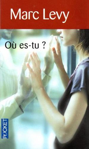 LEVY Marc - Où es-tu