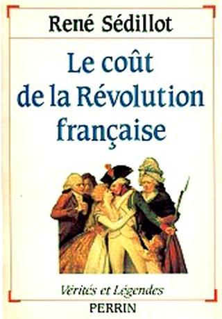 [Histoire] Le Coût de la Révolution Française - René Sédillot