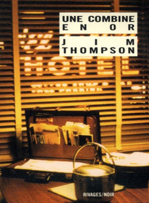 Une combine en or - JimThompson