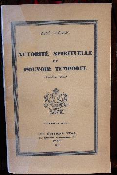 Album RARE FRANC-MAçONNERIE AUTORITE SPIRITUELLE ET POUVOIR TEMPOREL RENE GUENON 1947