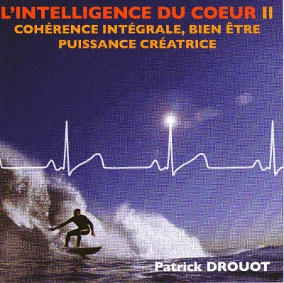 [Ebooks Audio] Patrick Drouot L'intelligence du coeur II