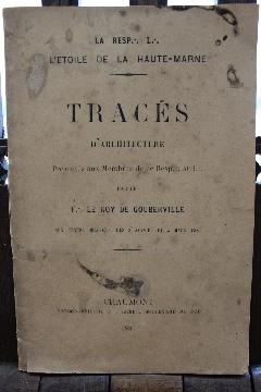 """Album 1881 ETOILE HAUTE-MARNE-CHAUMONT """"TRACES D'ARCHITECTURE"""" LE ROY DE GOUBERVILLE"""