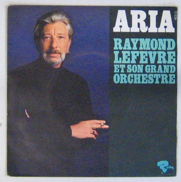 Lefèvre Raymond et son Grand Orchestre Aria