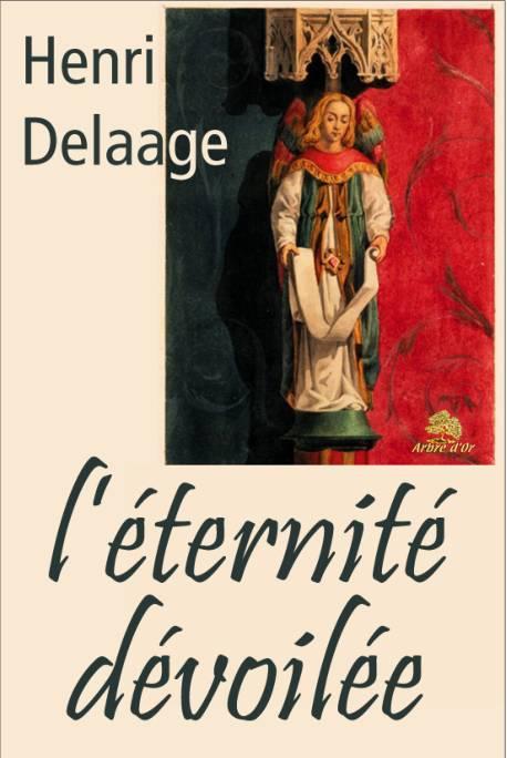 DELAAGE Henri-L'éternité dévoilée