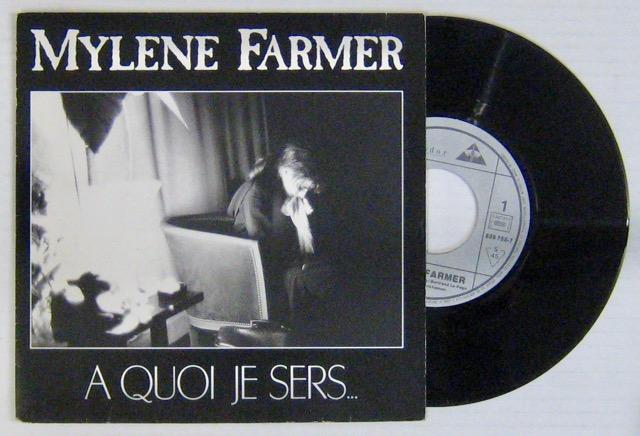 Farmer Mylène A quoi je sers (Label papier)