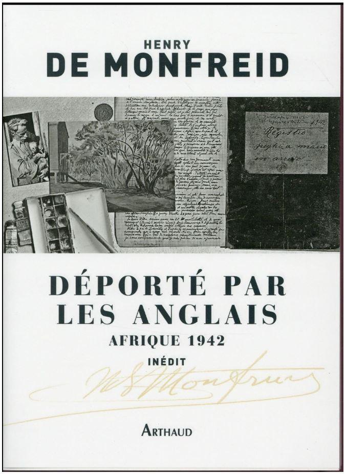 Deporte par les Anglais Afrique 1942 - Henry Monfreid