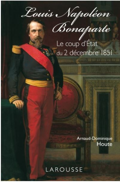 Louis-Napoléon Bonaparte - le coup d'Etat du 2 décembre 1851