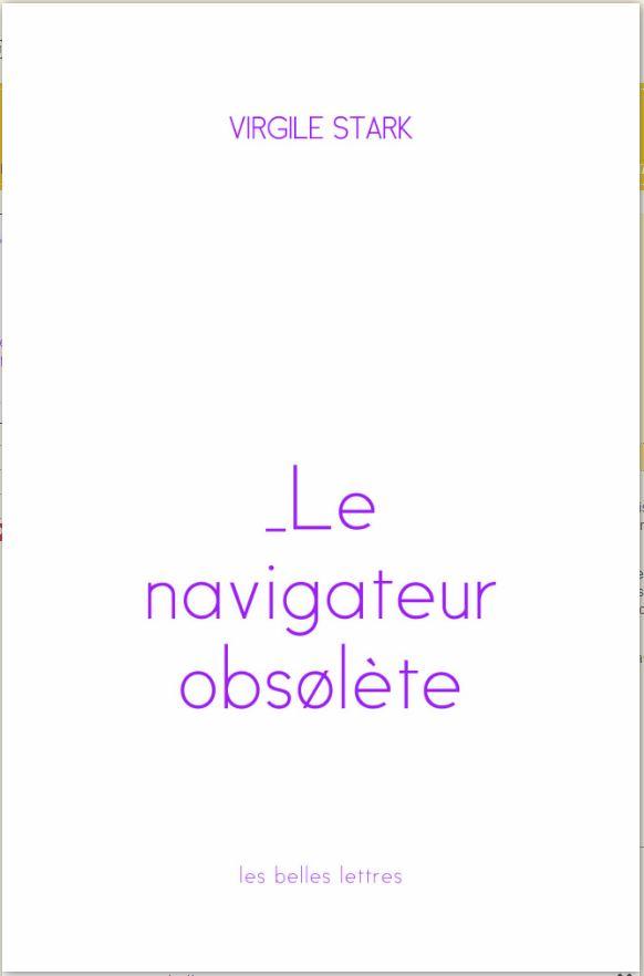Le Navigateur obsolète - Virgile Stark
