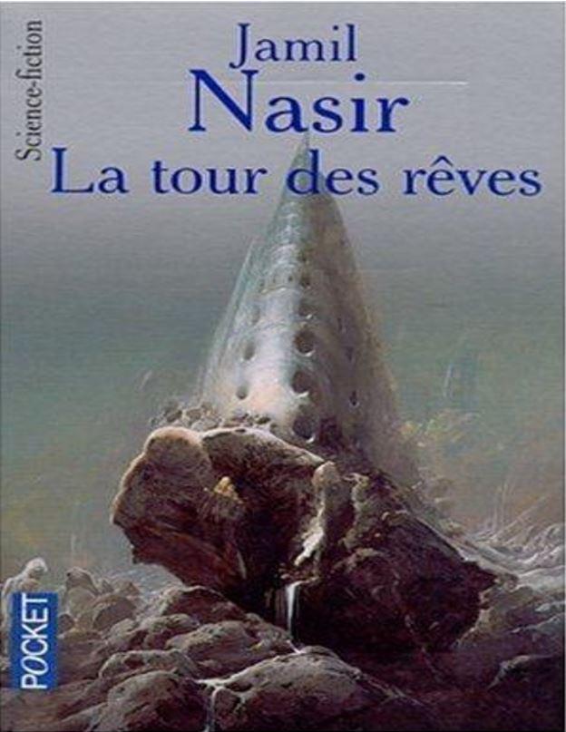 La tour des rêves - Jamil Nasir