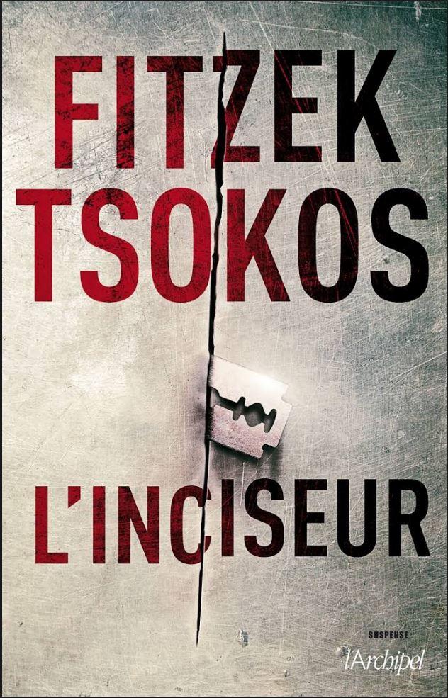 L'inciseur - Sebastian Fitzek, Michael Tsoko